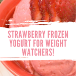 A look at the delicious frozen yogurt with strawberries with the title across the middle.