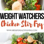 A pin showing the finished weight watchers chicken stir fry