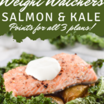 A pin showing the delicious finished recipe for weight watchers salmon sheet pan dinner with potatoes, and kale!