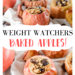 Pin showing the title in the middle and the finished weight watchers baked apples on top and bottom.