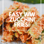 Pin showing the finished weight watchers zucchini fries recipe ready to be eaten.