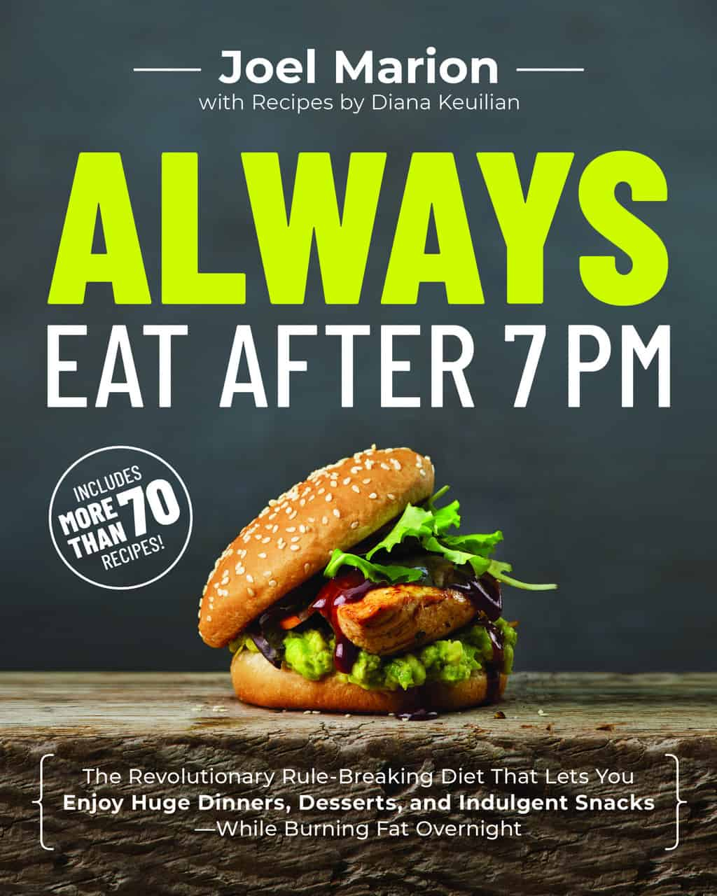 "Cover shot of book ""ALWAYS EAT AFTER 7 PM"" by Joel Marion"