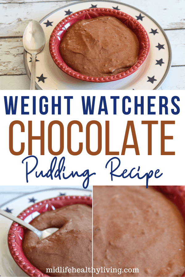 A pin that shows the title in the middle and photos top and bottom of the finished weight watchers pudding recipe recipe too eat.