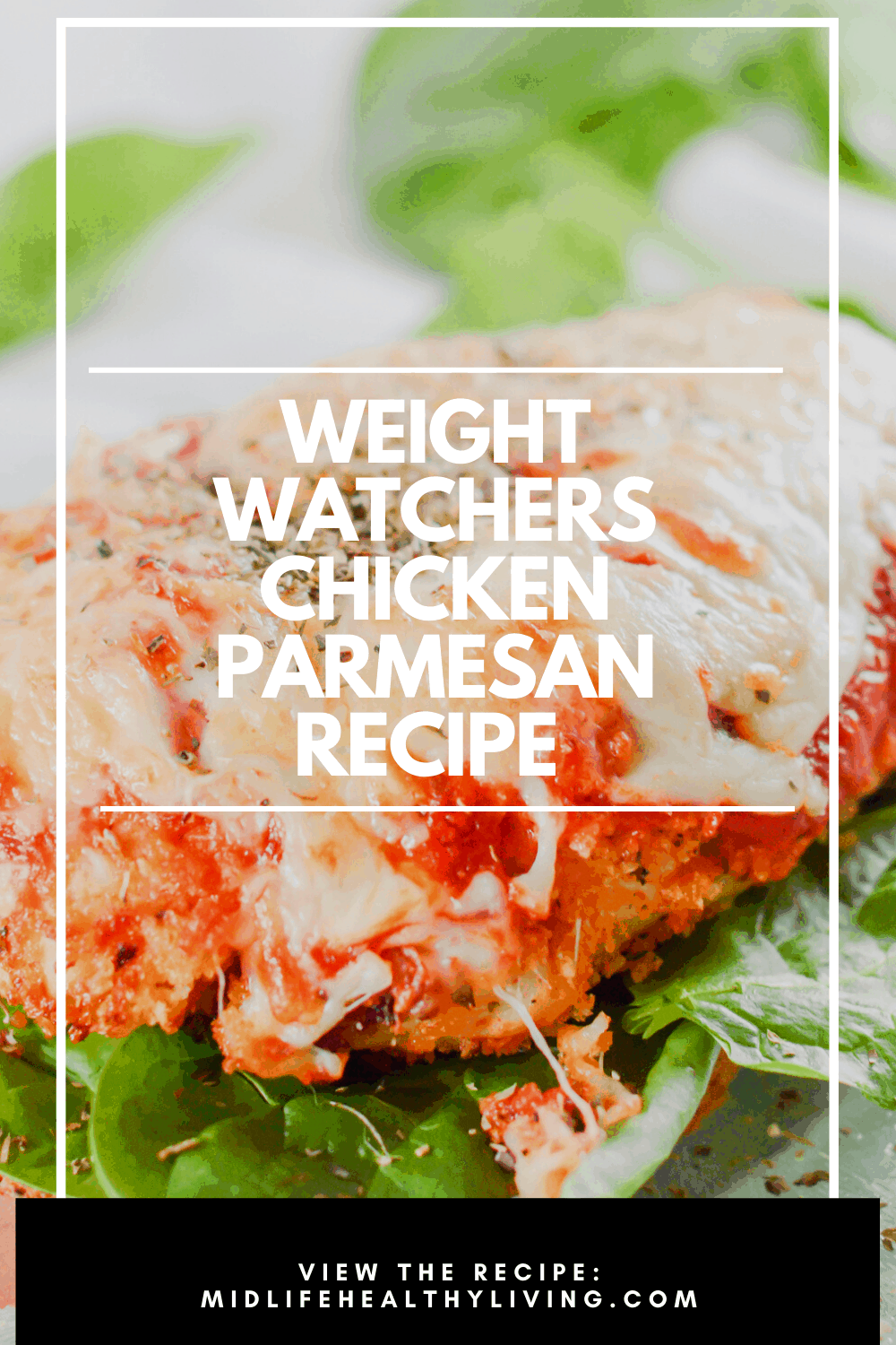 Here we see a pin showing the finished weight watchers chicken parmesan recipe with the title in the middle.