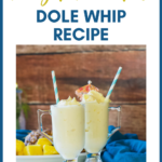 A pin showing the finished weight watchers dole whip recipe in glasses with paper straws ready to be enjoyed.