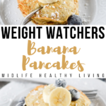 Pin showing the finished weight watchers banana pancakes recipe with toppings ready to eat.