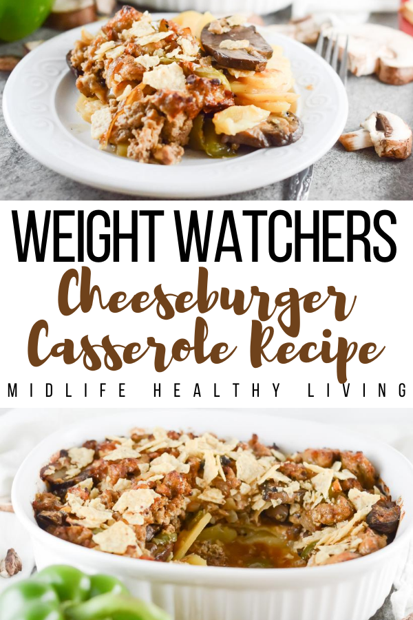 Pin showing the finished weight watchers cheeseburger casserole with title in the middle.