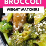 Pin showing the finished weight watchers beef and broccoli recipe ready to go.