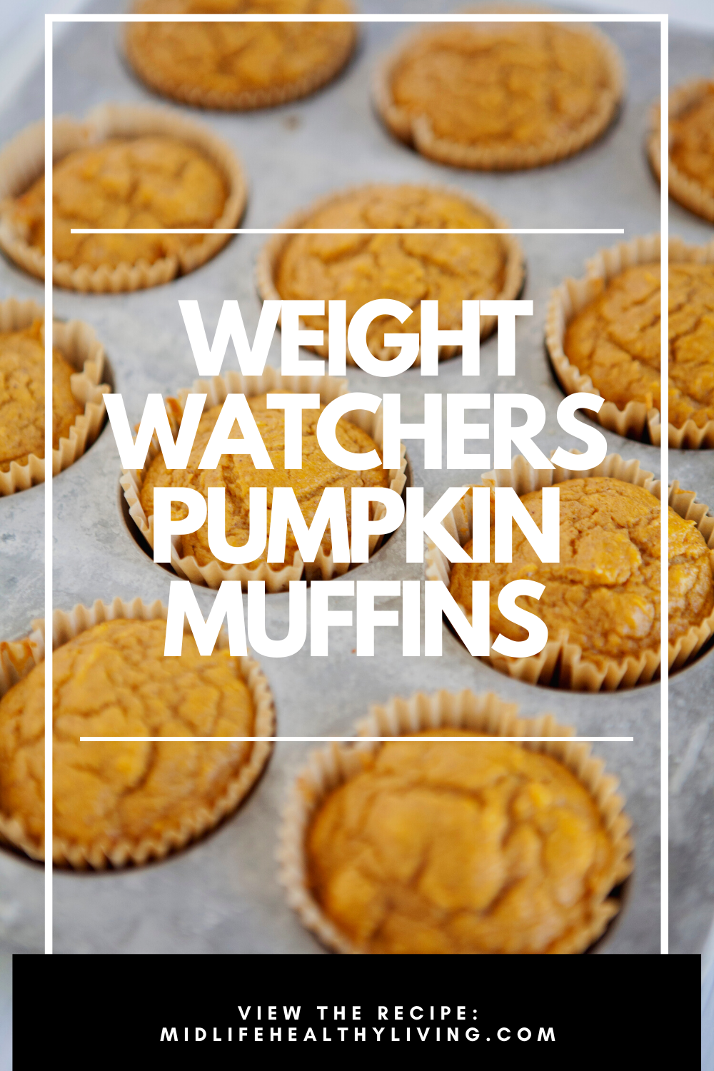 pin showing the finished weight watchers pumpkin muffins and the title across the middle.