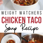 Pin showing the finished weight watchers chicken taco soup ready to eat with title across the middle.