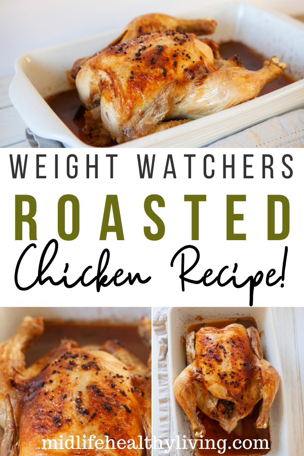 Pin showing the finished weight watchers roasted chicken recipe ready to serve with title across the middle.