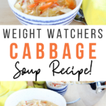 Pin showing the finished weight watchers cabbage soup ready to be served with title across the middle.