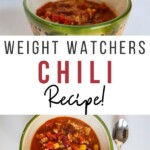 Pin showing the finished weight watchers chili recipe ready to eat with title across the middle.