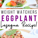 Pin showing the finished weight watchers eggplant casserole with title across the middle.