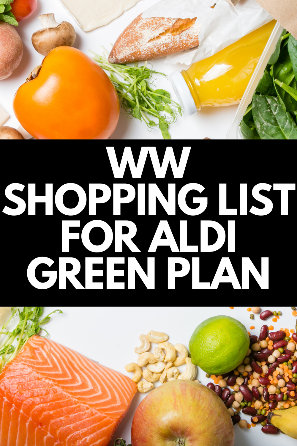 Pin showing the title across the middle of foods to buy from Aldi for weight watchers green plan with a bunch of groceries in the background.