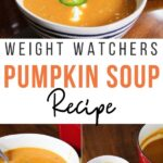 Pin showing the finished weight watchers pumpkin soup recipe ready to eat with title in the middle.