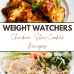 Pin showing the weight watchers slow cooker chicken recipes ready to eat with title across the middle.