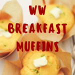 weight watchers breakfast muffins recipes pin showing title and muffins in the background.