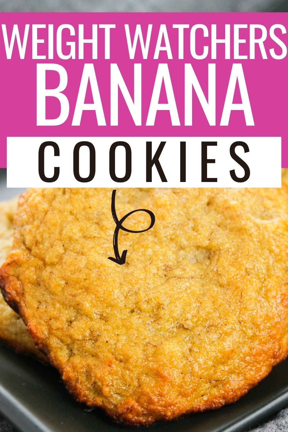 pin showing the finished weight watchers banana cookies recipe with title at the top.