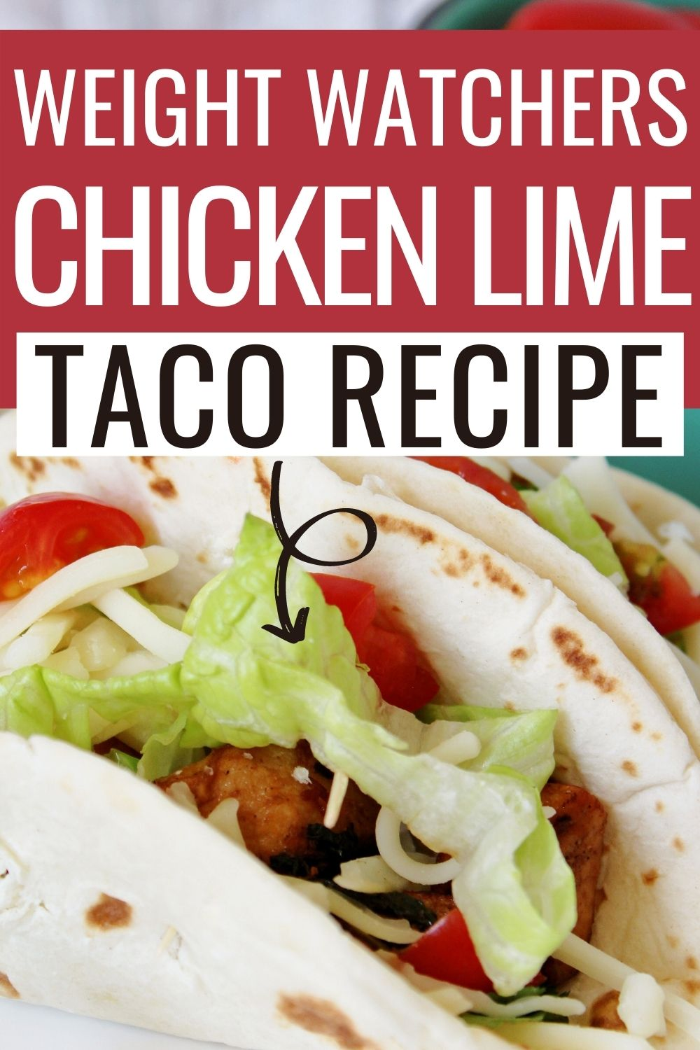 Pin showing the finished Weight Watchers chicken tacos ready to eat with title across the top.