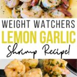 Pin showing the finished weight watchers shrimp recipe with title across the middle in black and yellow lettering.